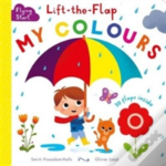 Start Little, Learn Big, Lift The Flap - My Colours