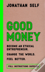 Start-Up: The Ethical Entrepreneur