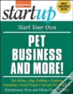 Start Your Own Pet Business And More!