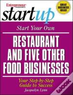 Start Your Own Restaurant And Five Other Food Businesses