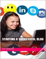 Starting A Successful Blog