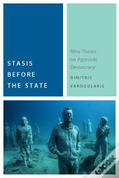 Stasis Before The State