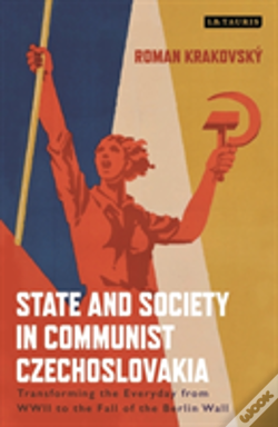 Wook.pt - State And Society In Communist Czec