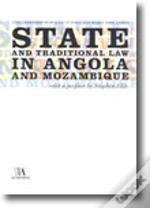 State and Traditional Law in Angola and Mozambique