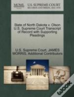 State Of North Dakota V. Olson U.S. Supreme Court Transcript Of Record With Supporting Pleadings