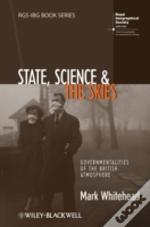 State, Science And The Skies