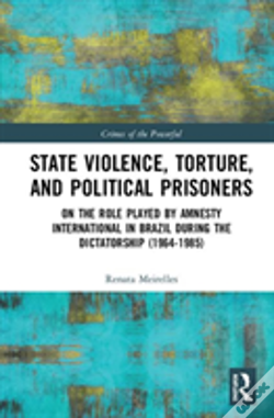Wook.pt - State Violence, Torture, And Political Prisoners