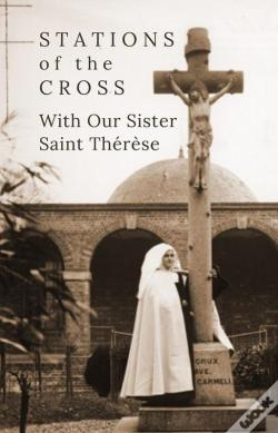 Wook.pt - Stations Of The Cross With Our Sister St. Thérèse