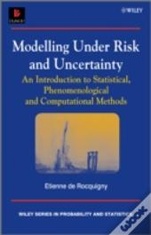 Statistical And Physical Modelling Of Risk And Uncertainty