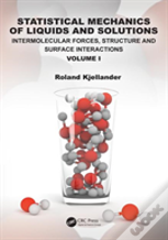 Statistical Mechanics Of Liquids And Solutions