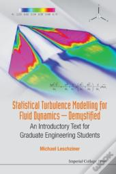 Statistical Turbulence Modelling For Fluid Dynamics - Demystified