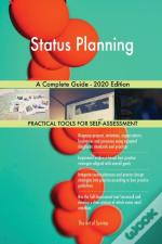 Status Planning A Complete Guide - 2020