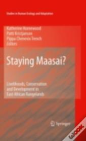 Staying Maasai?