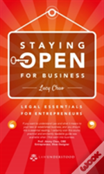 Staying Open For Business: Legal Essentials For Entrepreneurs