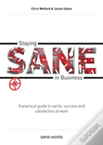 Staying Sane In Business