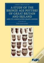 Stdy Bronze Age Pot Gt Brit Ire 2vs