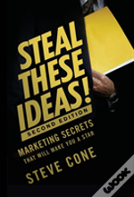 Steal These Ideas!