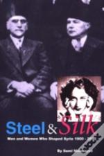 Steel And Silk