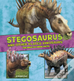 Stegosaurus And Other Plated Dinosa