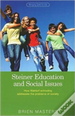 Steiner Educational And Social Issues