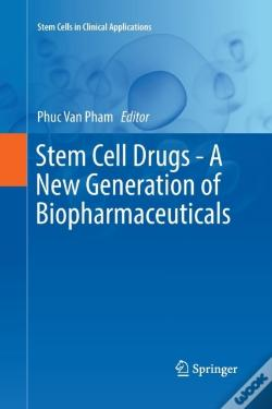Wook.pt - Stem Cell Drugs - A New Generation Of Biopharmaceuticals