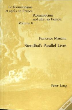 Wook.pt - Stendhal'S Parallel Lives
