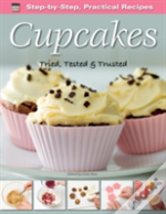 Step-By-Step Practical Recipes: Cupcakes