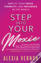 Step Into Your Moxie