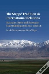 Steppe Tradition In International Relations