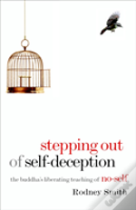 Stepping Out Of Selfdeception