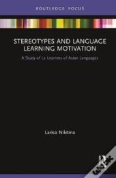Stereotypes And Language Learning Motivation