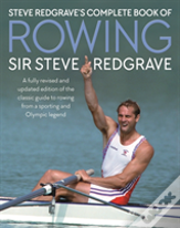Steve Redgrave'S Complete Book Of Rowing