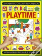 Sticker And Color-In Playbook: Playtime