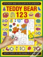 Sticker And Colour-In Playbook: Teddy Bear 123