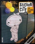 Sticker City ; L'Art Du Graffiti Papier