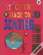 Stickmen'S Guide To Maths