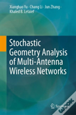 Stochastic Geometry Analysis Of Multi-Antenna Wireless Networks