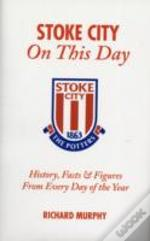 Stoke City On This Day