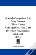 Stomach Complaints And Drug Diseases: Th