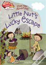 Stone Age Adventures: Little Nut'S Lucky Escape