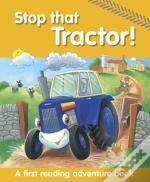 Stop That Tractor!