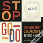 Stop, Think, Go, Do