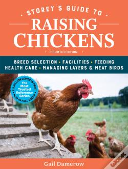 Wook.pt - Storey'S Guide To Raising Chickens, 4th Edition
