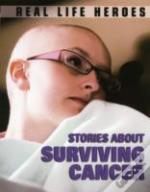 Stories About Surviving Cancer