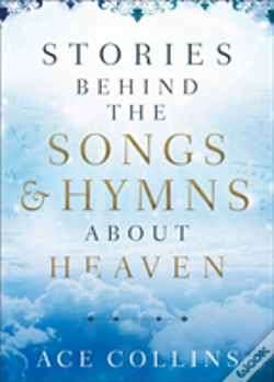 Wook.pt - Stories Behind The Songs And Hymns About Heaven
