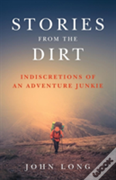 Stories From The Dirt