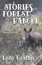 Stories Of A Forest Ranger