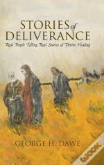 Stories Of Deliverance