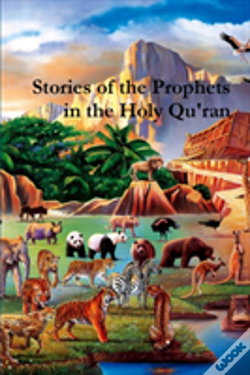 Wook.pt - Stories Of The Prophets In The Holy Qu'Ran