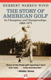 Story Of American Golf